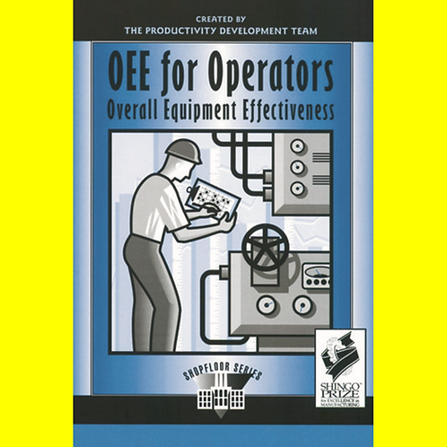 OEE for Operators - Overall Equipment Effectiveness