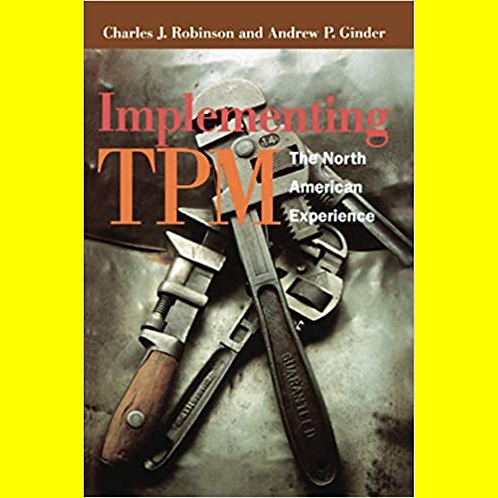Implementing TPM - The North American Experience