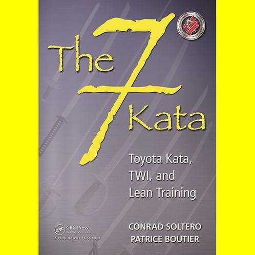 The 7 Kata - Toyota Kata, TWI, and Lean Training