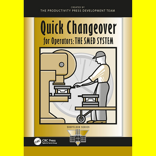 Quick Changeover for Operators - The SMED System