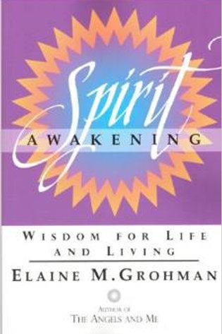 Spirit Awakening- Wisdom for Life and Living