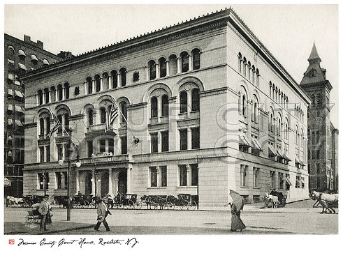 Monroe County Court House, Rochester, N.Y.