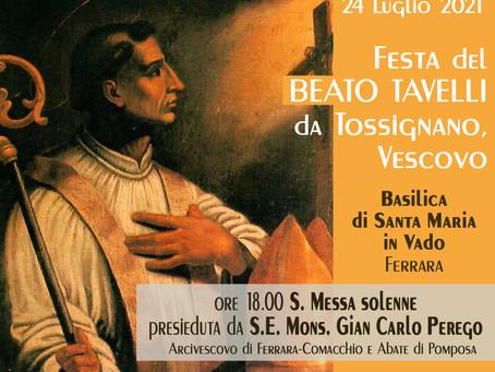Beato Tavelli, Messa col Vescovo il 24 luglio