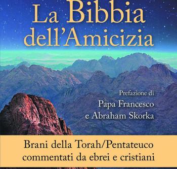 """Il 13 febbraio a Ferrara presentazione de """"La Bibbia dell'amicizia"""""""