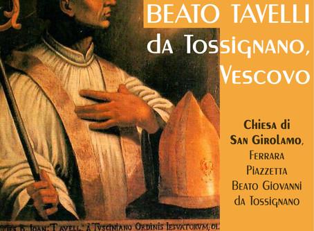 Beato Tavelli, il 24 luglio la Messa col Vescovo