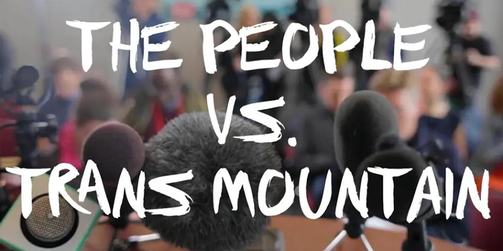 The People Versus TransMountain