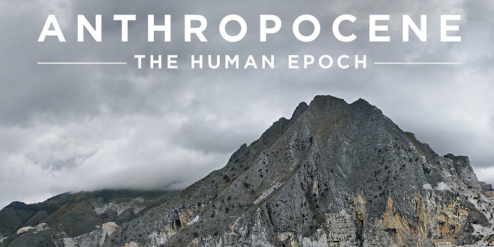 "Free Screening of the Film ""Anthropocene: The Human Epoch"""