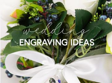 Wedding Engraving Ideas