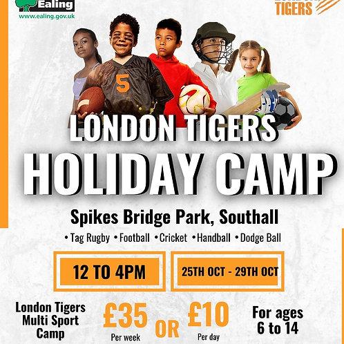 London Tigers October Camp- 25th October - 29th October