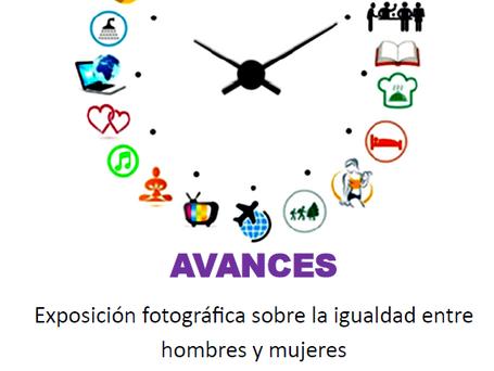 """Exposición fotográfica """"Avances en Igualdad"""""""