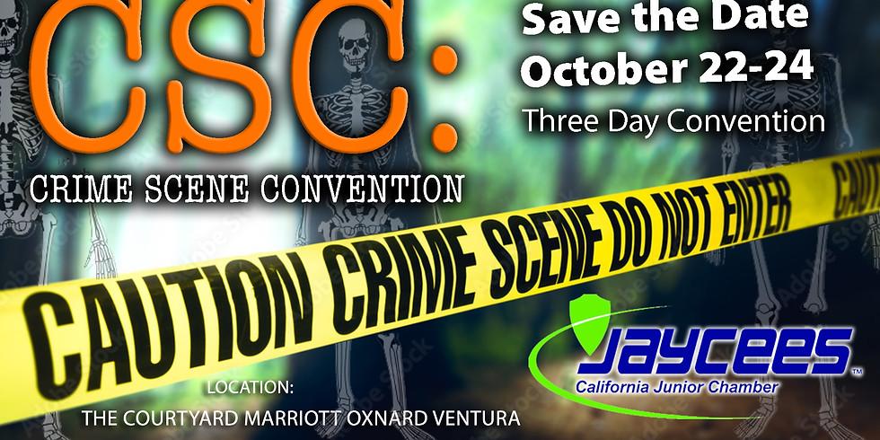 JCI California's CSC: Crime Scene Convention Weekend