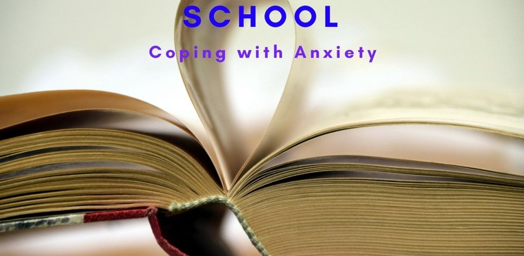 Back to School- Coping with anxiety