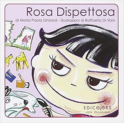 Rosa dispettosa