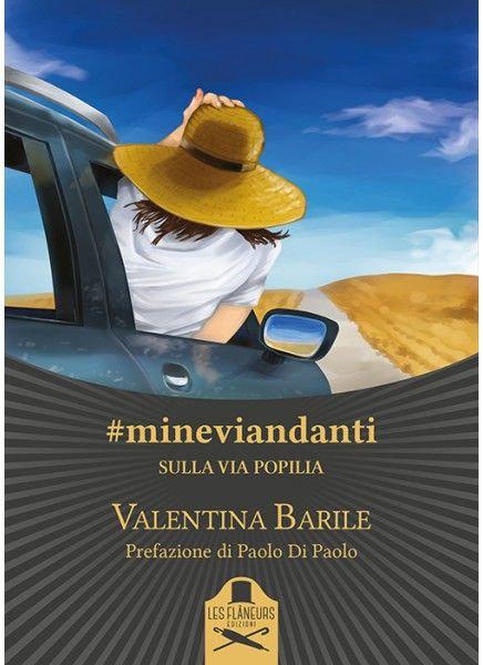#mineviandanti sulla via Popilia