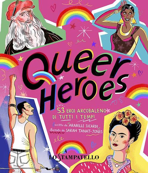 Queer Heroes, 53 eroi arcobaleno di tutti i tempi