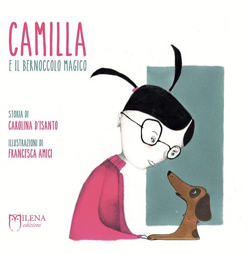 Camilla e il bernoccolo magico