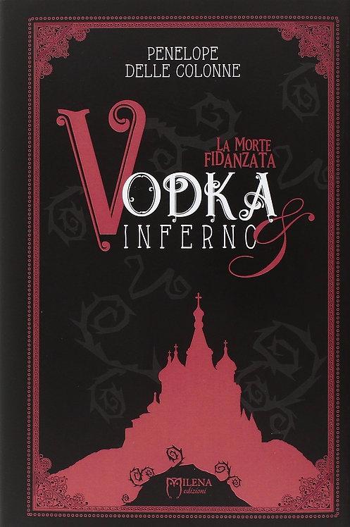 La morte fidanzata (Vodka&Inferno 1)