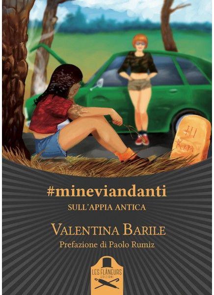 #mineviandanti sull'Appia antica