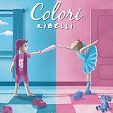 Colori-Ribelli-Fronte.jpg