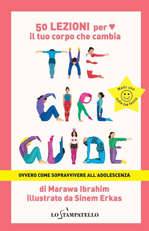 The Girl Guide, ovvero come sopravvivere all'adolescenza