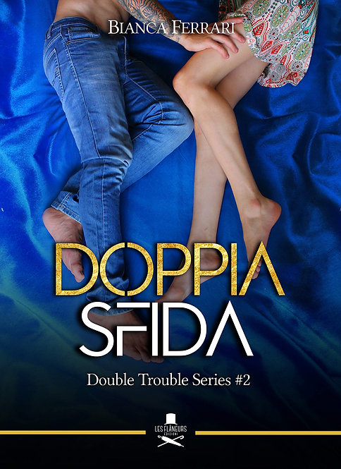 Doppia sfida. Double Trouble Series #2