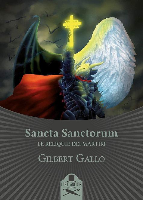 Sancta Sanctorum. Le reliquie dei Martiri
