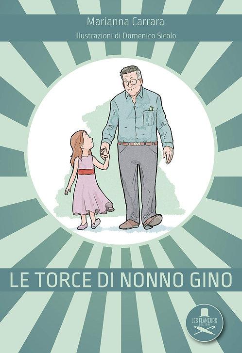 Le torce di nonno Gino