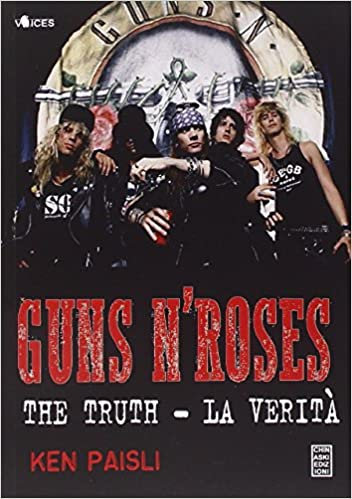 Guns n'Roses. The truth-La verità
