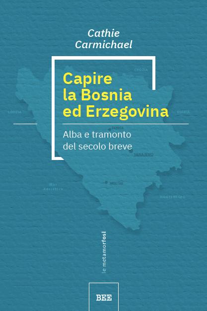 Capire la Bosnia ed Erzegovina