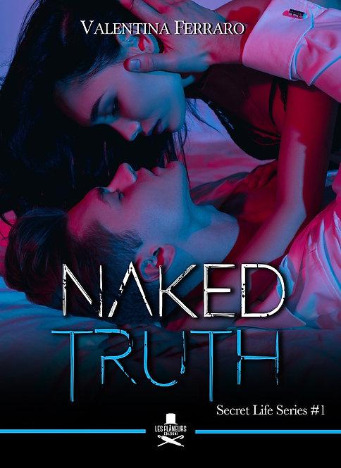Naked truth. Secret life series #1