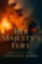 HerMajesty'sFury_Final-LG.jpg