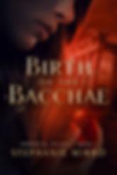 BirthoftheBacchae_Final-LG.jpg