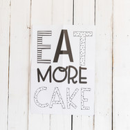 Eat More Cake Sign
