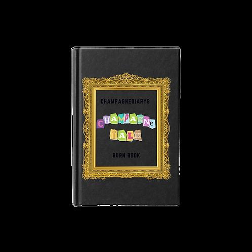 Champagne Talk: Burnbook
