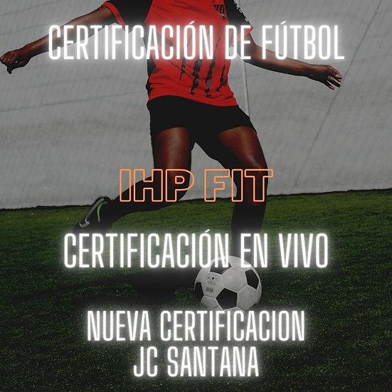 IHP Certificación de Fútbol - Entrenamiento Funcional para El Fútbol