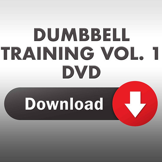The Essence of Dumbbell Training Vol. 1 (Downloadable DVD)