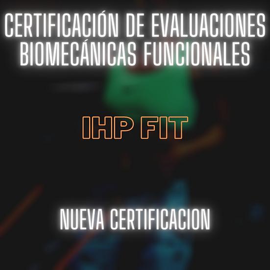 Certificación de Evaluaciones Biomecánicas Funcionales