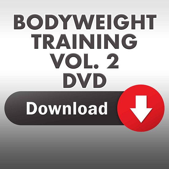 Bodyweight Training DVD Vol. 2 (Downloadable DVD)