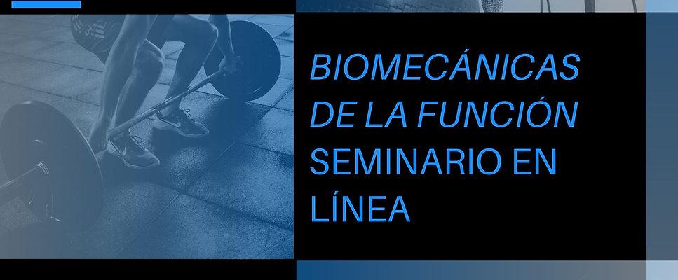 Biomecánica de la Función (En Vivo)
