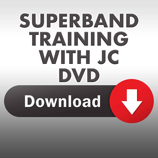 Superband Training with JC DVD (Downloadable DVD)