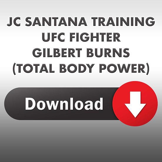 JC Santana Programming UFC Fighter Gilbert Burns - Total Body Day