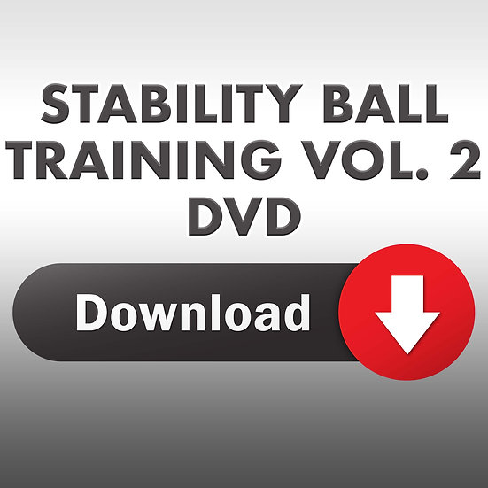 The Essence of Stability Ball Training Vol. 2 (Downloadable DVD)