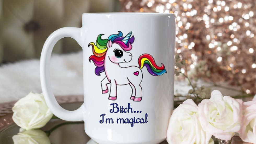 Bitch, I'm Magical