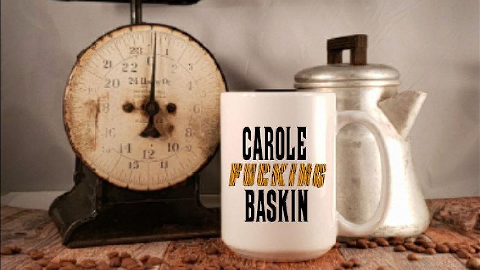 Carole Fucking Baskin