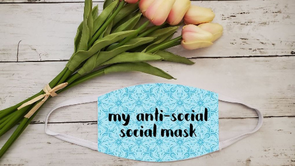 My Anti-Social Social Mask