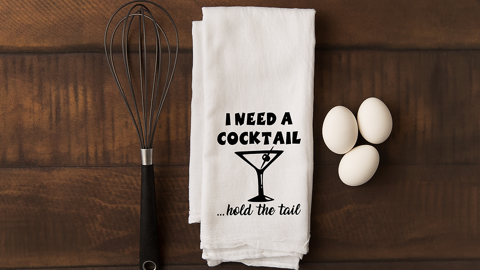 I Need A Cocktail .....Hold The Tail