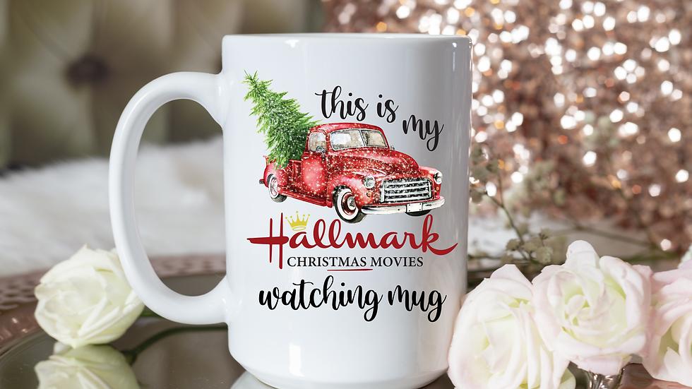 This Is My Hallmark Christmas Movies Watching Mug