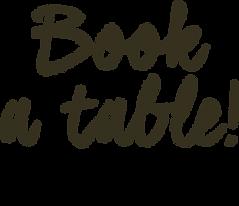 Book a table!