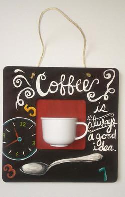 DESCRIPTION: Coffee's Always A Good Idea