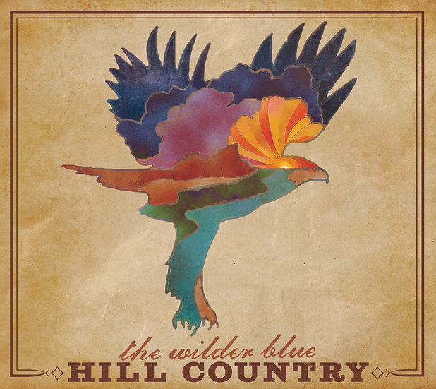 """The Wilder Blue """"Hill Country"""" CD (Hideout)"""